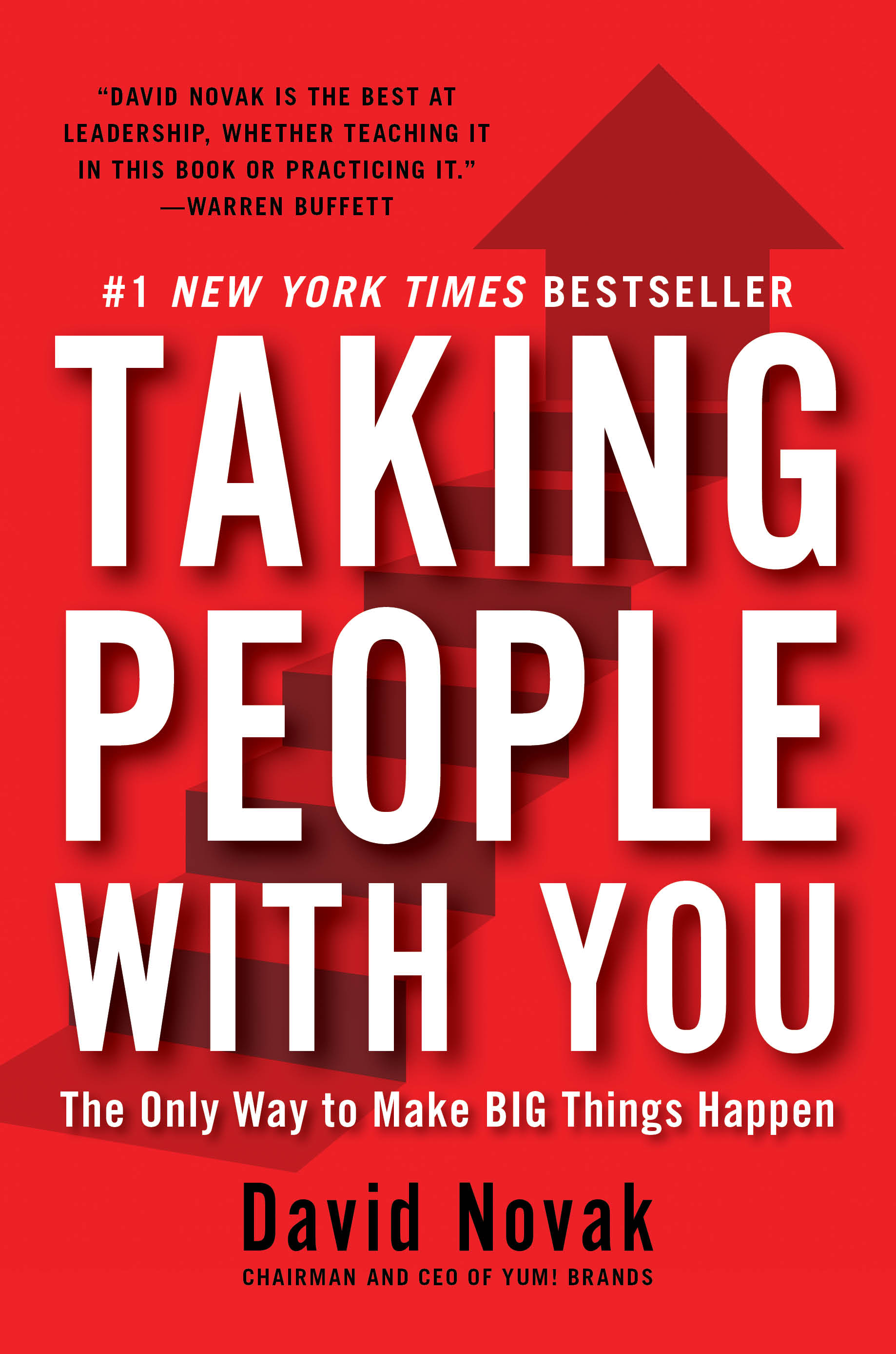 Taking People With You – The Only Way to Make Big Things Happen